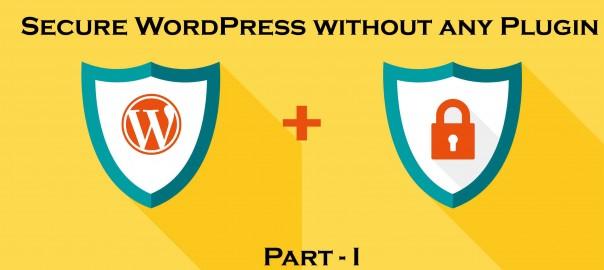 securing wordpress 7 essential security steps
